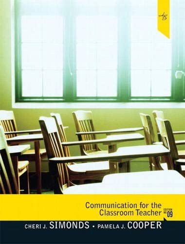 9780205747771: Communication for the Classroom Teacher (9th Edition)