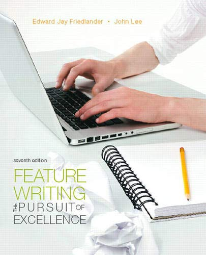 9780205747801: Feature Writing: The Pursuit of Excellence (7th Edition) (Mysearchlab Series for Communication)