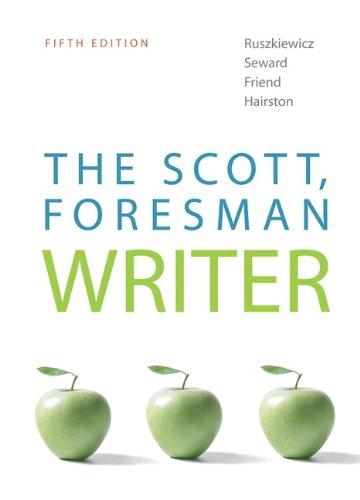 Scott, Foresman Writer, The (5th Edition) (MyCompLab: John Ruszkiewicz, Daniel