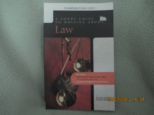 9780205752027: A Short Guide to Writing About Law: Examination Copy
