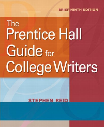 9780205752072: The Prentice Hall Guide for College Writers, Brief (9th Edition)