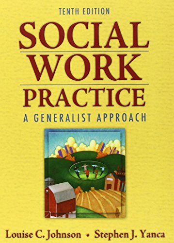 Social Work Practice: A Generalist Approach (10th