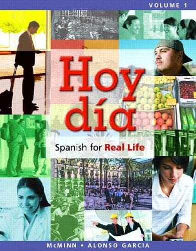 Hoy dÌ_a: Spanish for Real Life, Volume: McMinn, John T.;