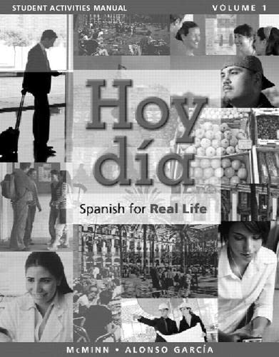 9780205756452: Student Activities Manual for Hoy dia: Spanish for Real Life, Volume 1