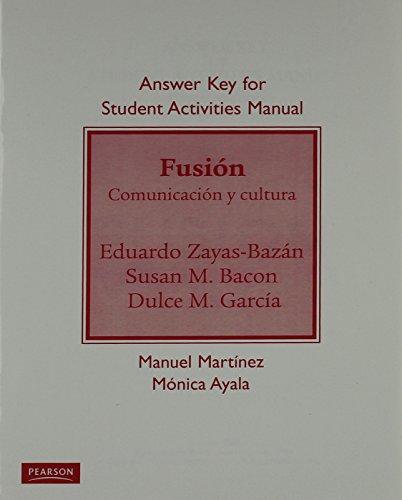 9780205756810: Answer Key for Student Activities Manual for Fusión: Comunicación y cultura