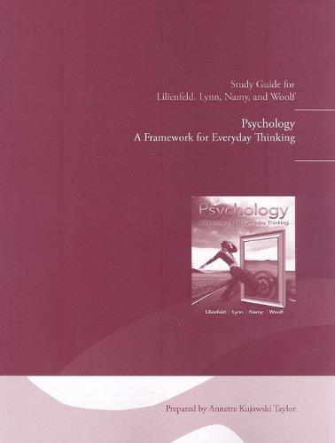 Study Guide for Psychology: A Framework for: Scott O. Lilienfeld,