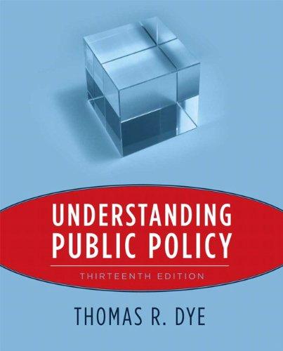 9780205757428: Understanding Public Policy