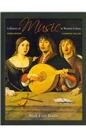 9780205757572: History of Music in Western Culture, A with CD Set and Anthology of Scores (3rd Edition)