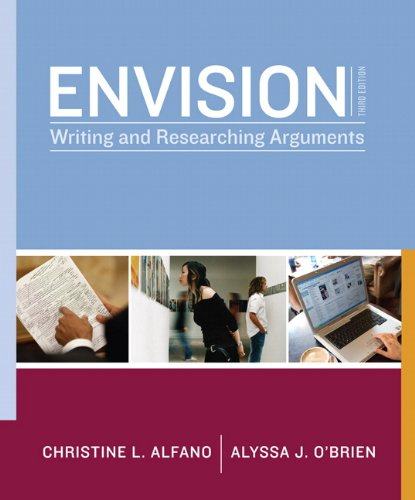 9780205758470: Envision: Writing and Researching Arguments (3rd Edition)