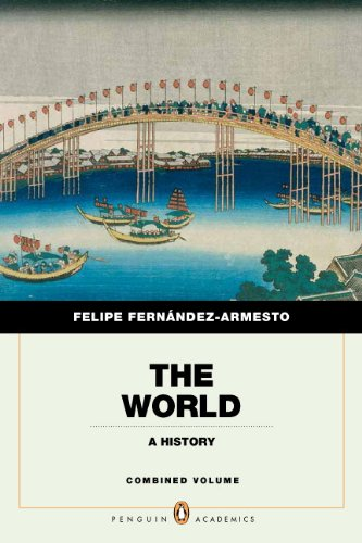 9780205759309: The World: A History, Penguin Academic Edition, Combined Volume (Penguin Academics)