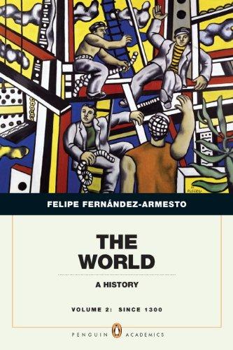 The World A History by Felipe Fern ndez Armesto 2010 Paperback