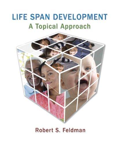 Development Across the Life Span - Robert S. Feldman