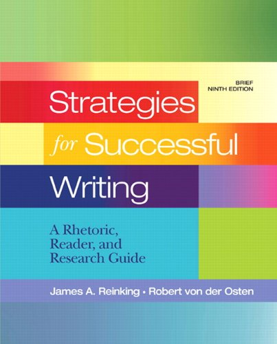 9780205760114: Strategies for Successful Writing: A Rhetoric, Reader and Research Guide, Brief Edition (9th Edition)