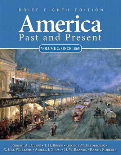 America Past and Present: Since 1865 Brief: Divine