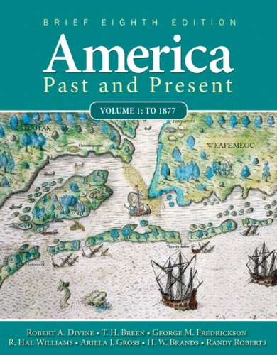 9780205760398: America Past and Present, Brief Edition, Volume 1 (8th Edition)