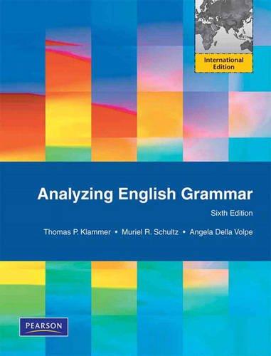 9780205760855: Analyzing English Grammar: International Edition