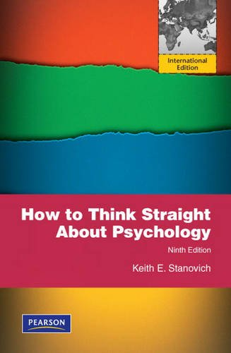 9780205760923: How to Think Straight About Psychology