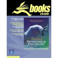 9780205762361: Foundations of Physiological Psychology (Books a la Carte)