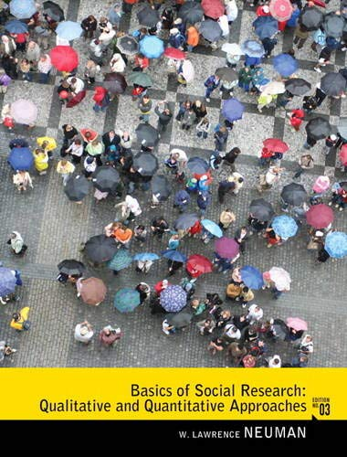 9780205762613: Basics of Social Research: Qualitative and Quantitative Approaches (3rd Edition)