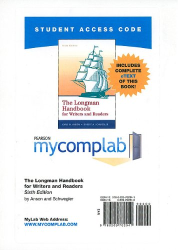 MyCompLab with Pearson eText -- Standalone Access Card -- for The Longman Handbook for Writers and Readers (6th Edition) (MyCompLab (Access Codes)) (9780205762941) by Chris A. Anson; Robert A. Schwegler