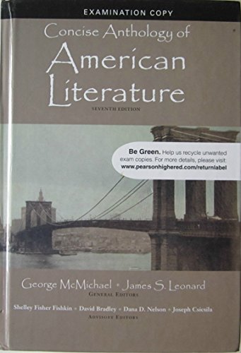 9780205763115: Concise Anthology of American Literature: 7th Ed, Exam Copy
