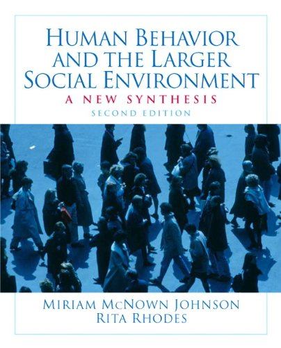 9780205763665: Human Behavior and the Larger Social Environment: A New Synthesis (2nd Edition)