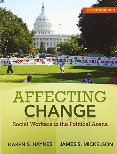 9780205763689: Affecting Change: Social Workers in the Political Arena (7th Edition)