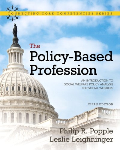 9780205763719: The Policy-Based Profession: An Introduction to Social Welfare Policy Analysis for Social Workers (Connecting Core Competencies Series)
