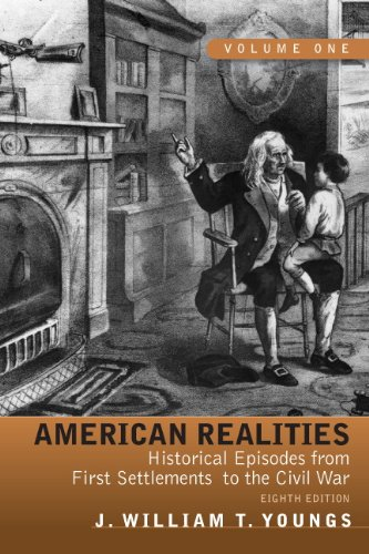 9780205764129: American Realities: Historical Episodes from First Settlements to the Civil War, Volume 1 (8th Edition)