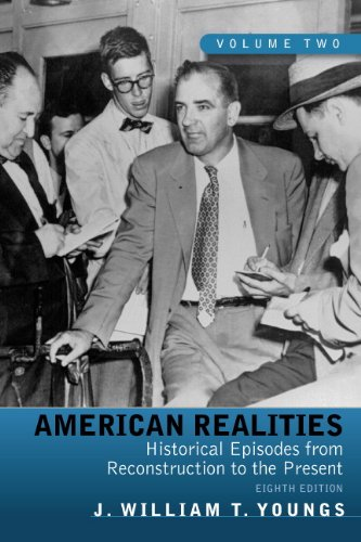 9780205764136: American Realities: Historical Episodes from Reconstruction to the Present, Volume 2 (8th Edition)