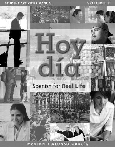 9780205764662: Student Activities Manual for Hoy dia: Spanish for Real Life, Volume 2