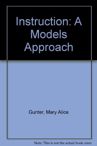 9780205765744: Instruction: A Models Approach