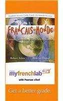 9780205767830: MyFrenchLab with Pearson eText -- Access Card -- for Français-Monde: Connectez-vous à la francophonie (multi semester access)