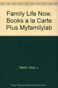 9780205768653: Family Life Now, Books a la Carte Plus MyFamilyLab (2nd Edition)