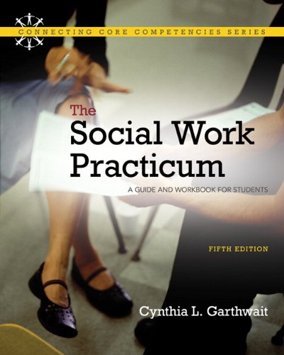 9780205769445: Social Work Practicum. The: A Guide and Workbook for Students (5th Edition)