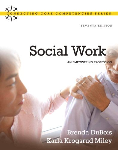 9780205769483: Social Work: An Empowering Profession, 7th Edition (Connecting Core Competencies)