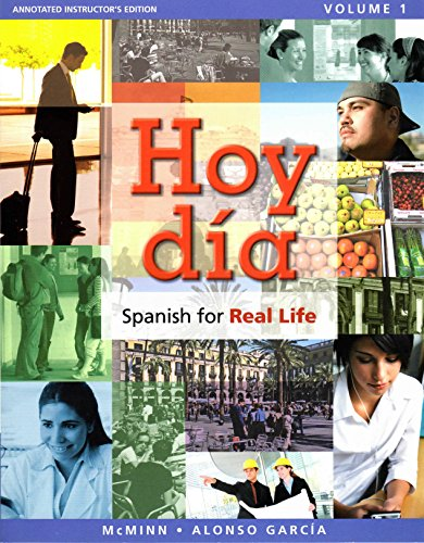 Hoy dia: Spanish for Real Life. Volume: john t. mcminn