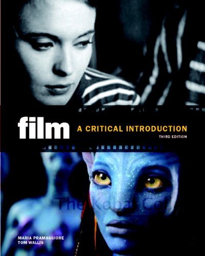 9780205770779: Film: A Critical Introduction (3rd Edition)