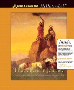 The American Journey: Update Edition, Volume 1, Books a la Carte Edition (5th Edition): Goldfield, ...