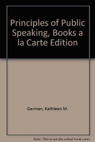 9780205772216: Principles of Public Speaking, Books a la Carte Edition (17th Edition)