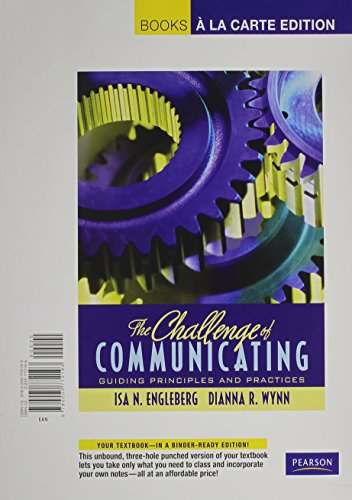 9780205772537: The Challenge of Communicating: Guiding Principles and Practices, Books a la Carte Plus MyCommunicationLab