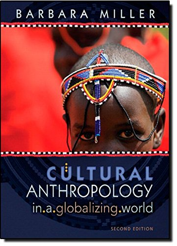 9780205776986: Cultural Anthropology in a Globalizing World (2nd Edition)