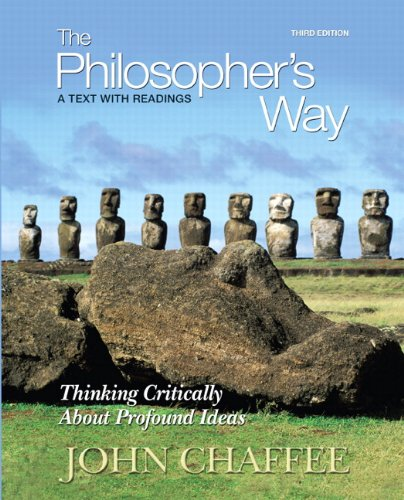 9780205776993: The Philosopher's Way: Thinking Critically About Profound Ideas