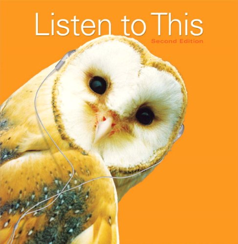 9780205777365: Listen to This (2nd Edition)