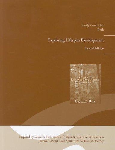 Study Guide for Exploring Lifespan Development: Laura E. Berk,