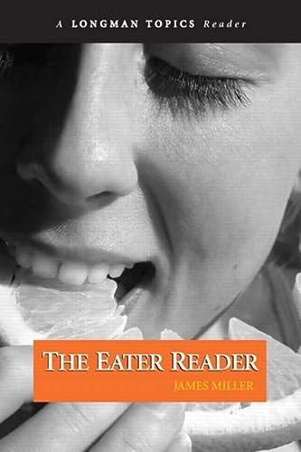 9780205778058: The Eater Reader (Longman Topics Series)