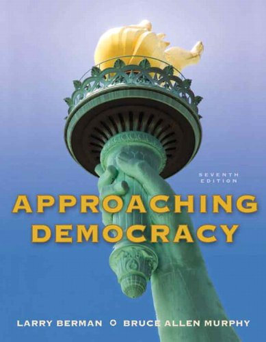 9780205778478: Approaching Democracy (7th Edition)