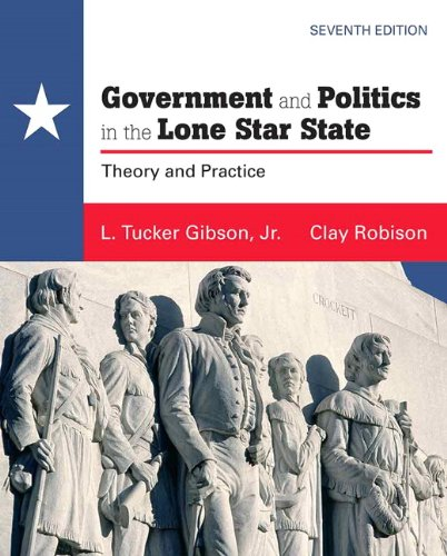 9780205779024: Government and Politics in the Lone Star State (7th Edition)