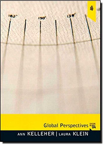 Global Perspectives (4th Edition) (Alternative eText Formats): Kelleher, Ann; Klein,