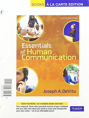 9780205779666: Essentials of Human Communication, Books a la Carte Plus MyCommunicationLab CourseCompass (6th Edition)